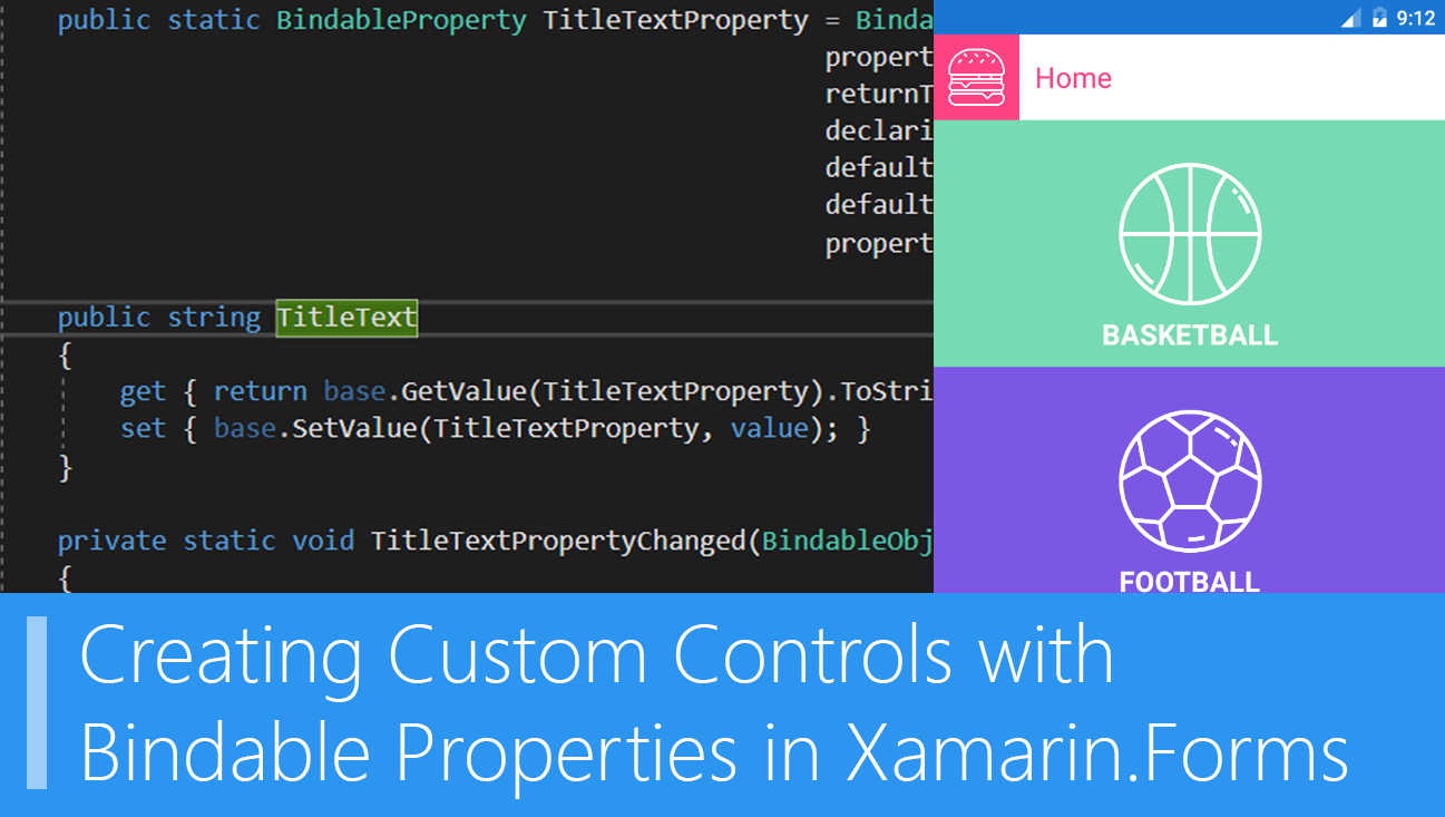 Creating Custom Controls with Bindable Properties in Xamarin